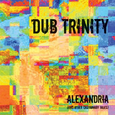 Dub Trinity_Alexandria insert.indd